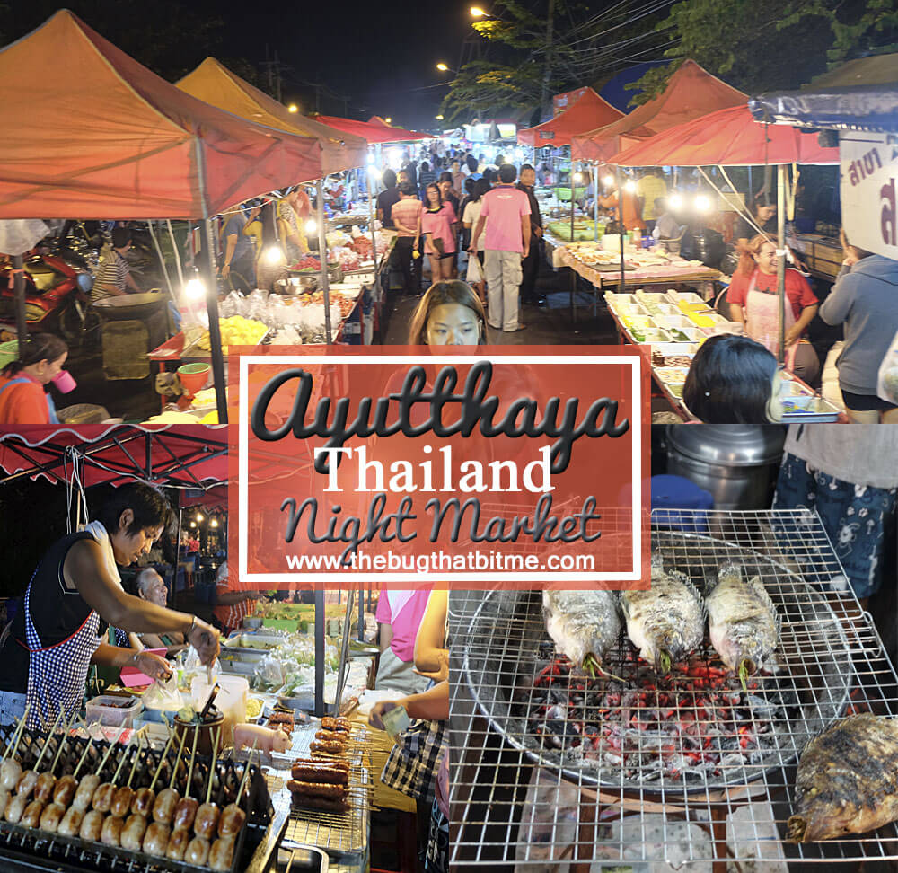Bang lan night market in ayutthaya thailand the bug for Ayutthaya thai cuisine bar